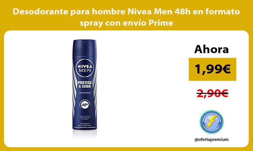 Desodorante para hombre Nivea Men 48h en formato spray con envío Prime