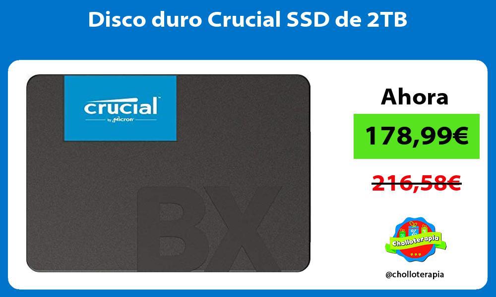 Disco duro Crucial SSD de 2TB