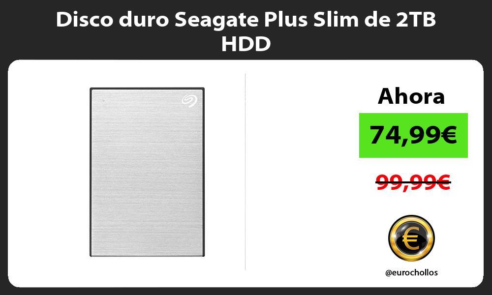 Disco duro Seagate Plus Slim de 2TB HDD