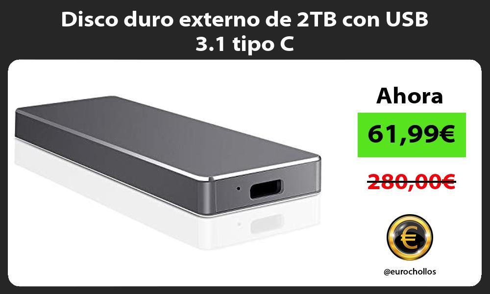 Disco duro externo de 2TB con USB 3 1 tipo C