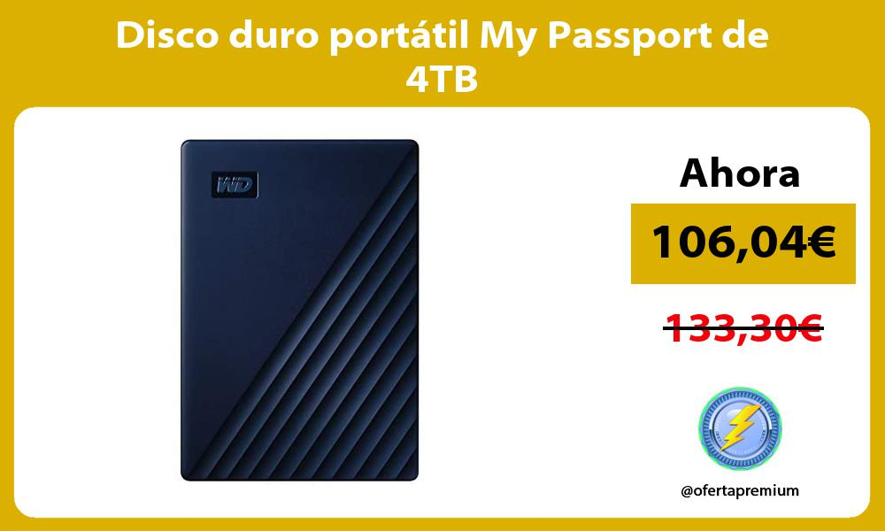 Disco duro portátil My Passport de 4TB