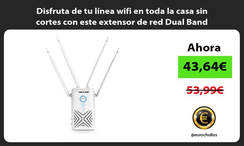 Disfruta de tu línea wifi en toda la casa sin cortes con este extensor de red Dual Band