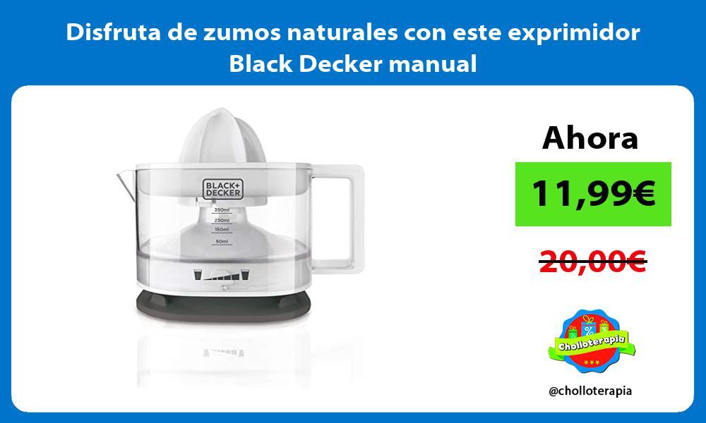 Disfruta de zumos naturales con este exprimidor Black Decker manual
