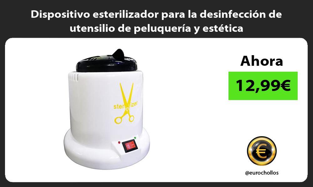 Dispositivo esterilizador para la desinfección de utensilio de peluquería y estética