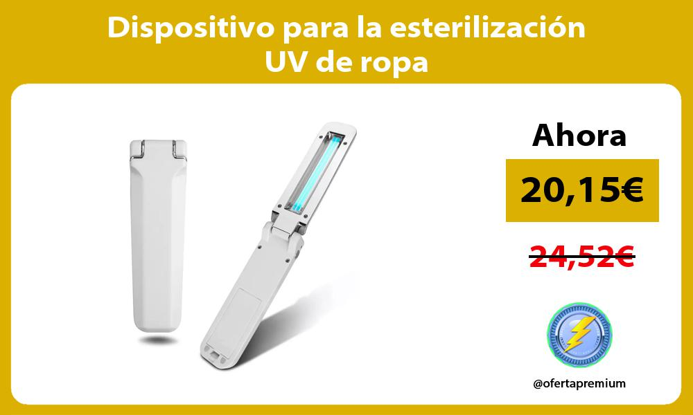 Dispositivo para la esterilización UV de ropa