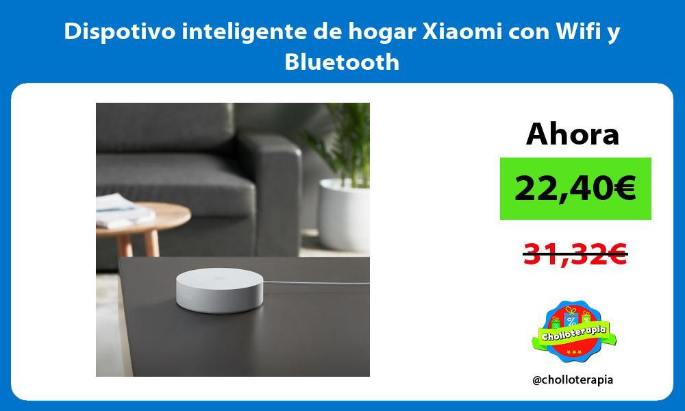 Dispotivo inteligente de hogar Xiaomi con Wifi y Bluetooth
