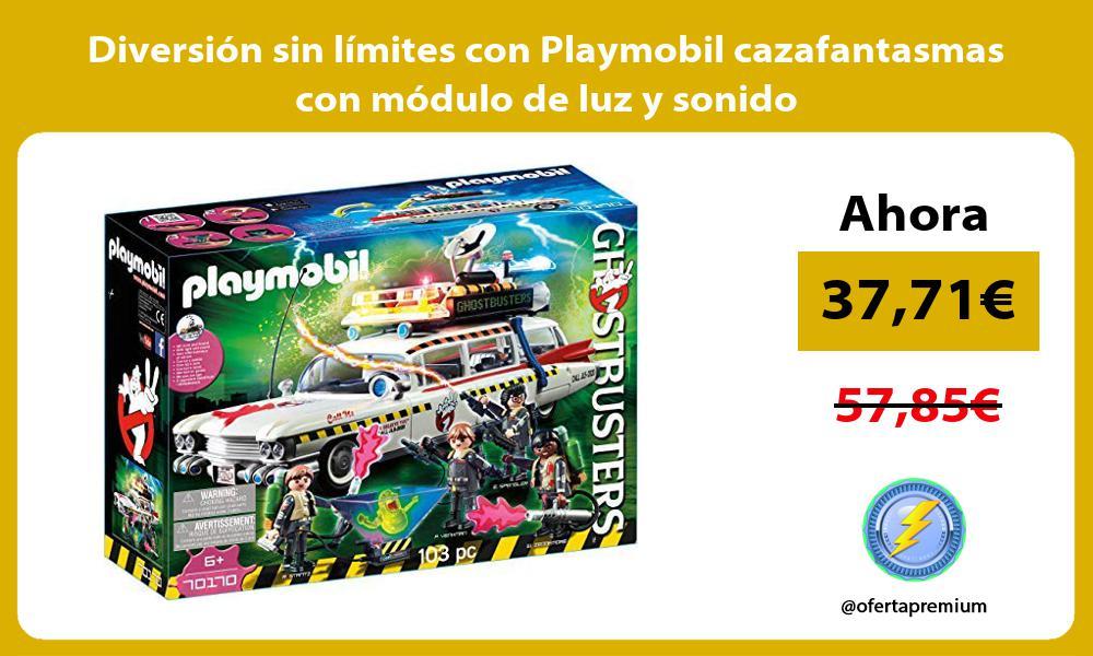 Diversión sin límites con Playmobil cazafantasmas con módulo de luz y sonido