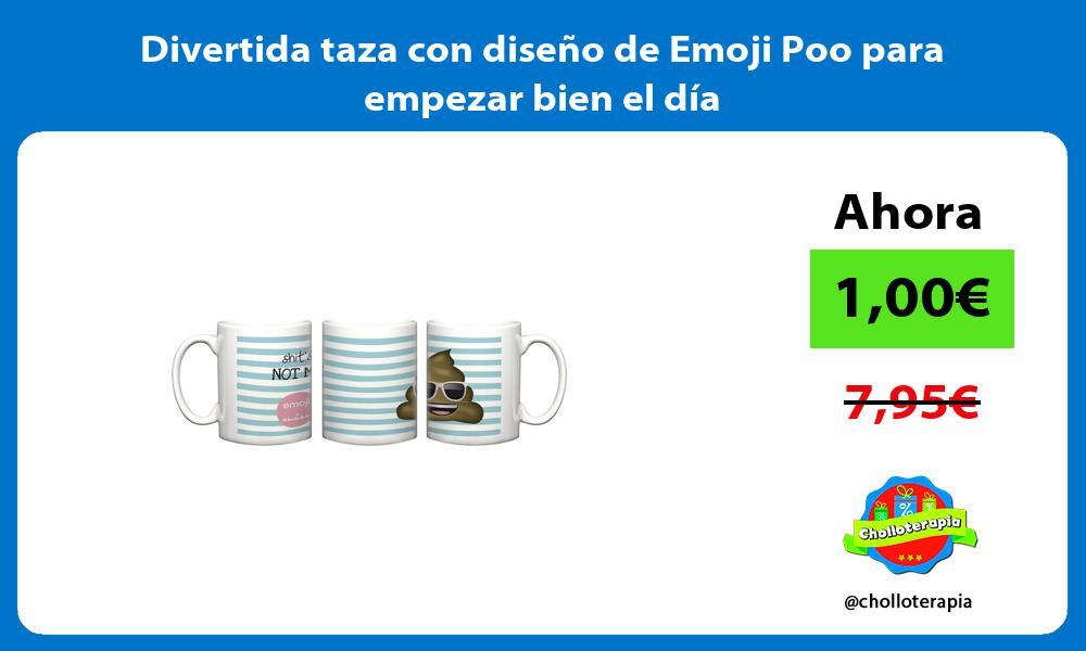 Divertida taza con diseño de Emoji Poo para empezar bien el día