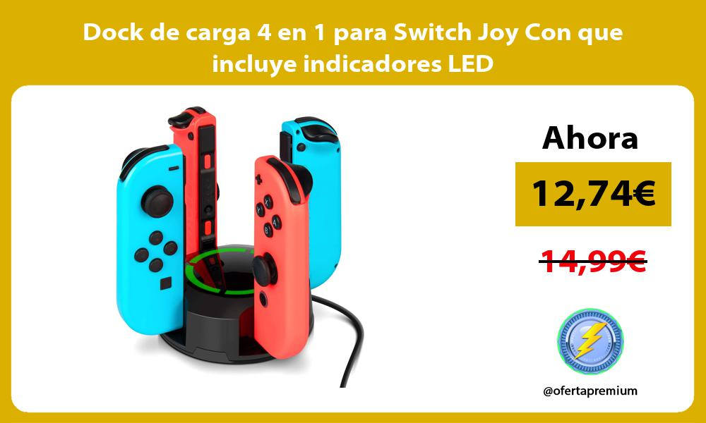 Dock de carga 4 en 1 para Switch Joy Con que incluye indicadores LED