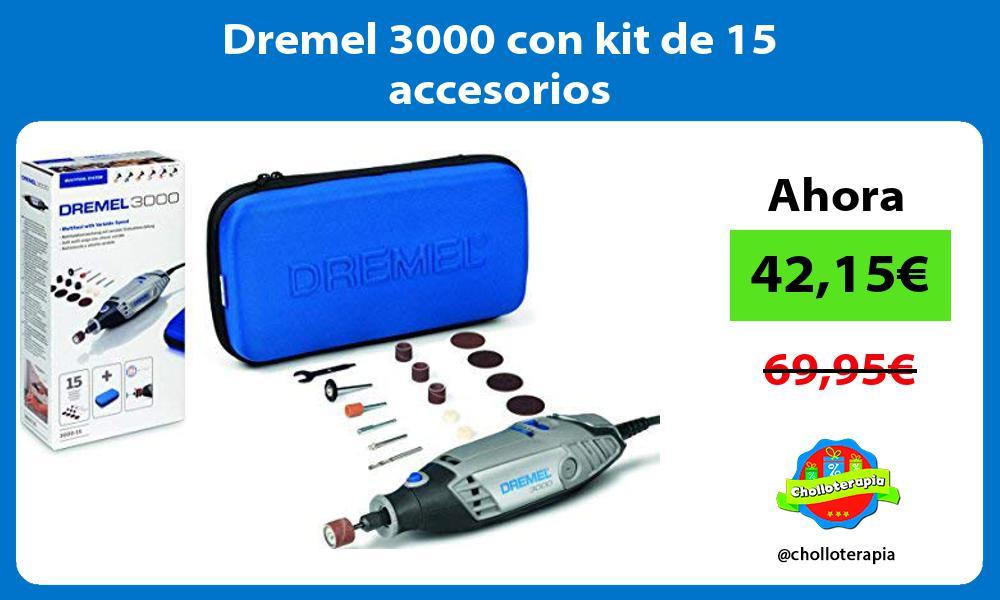 Dremel 3000 con kit de 15 accesorios