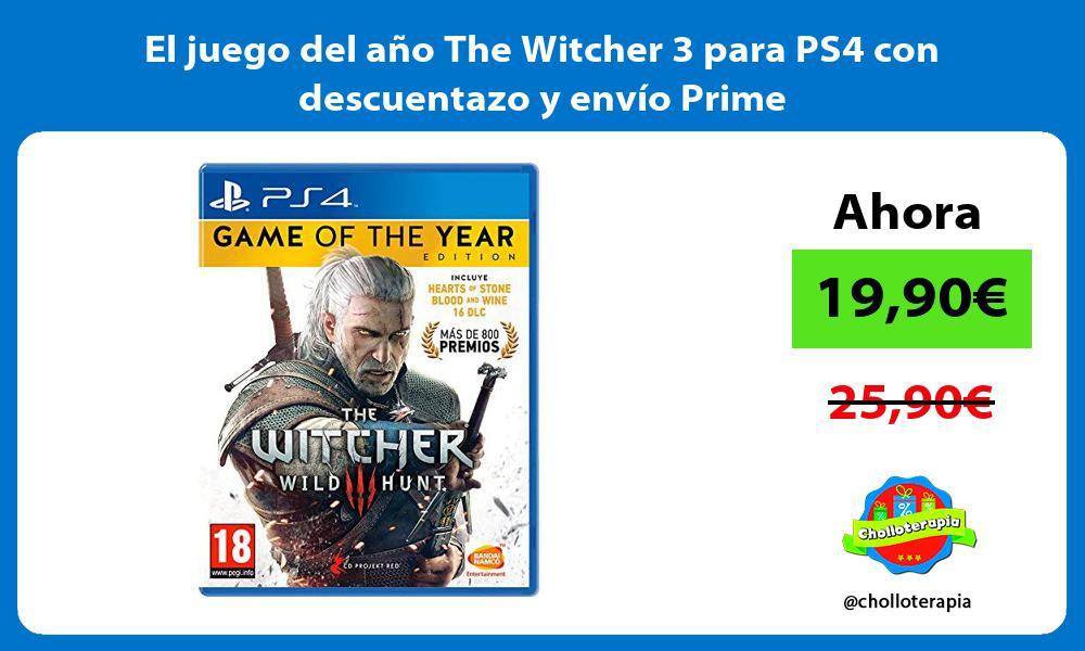 El juego del año The Witcher 3 para PS4 con descuentazo y envío Prime