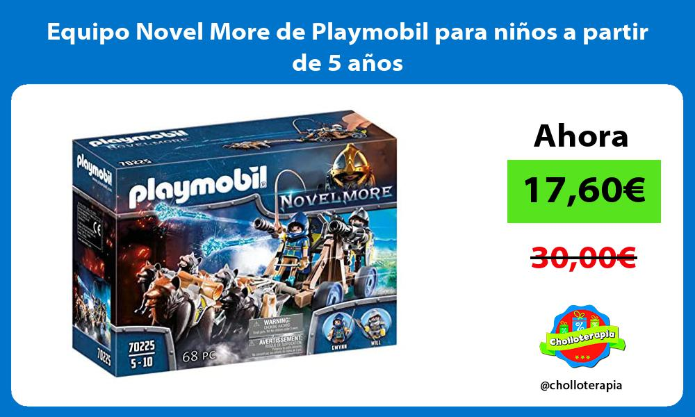 Equipo Novel More de Playmobil para niños a partir de 5 años