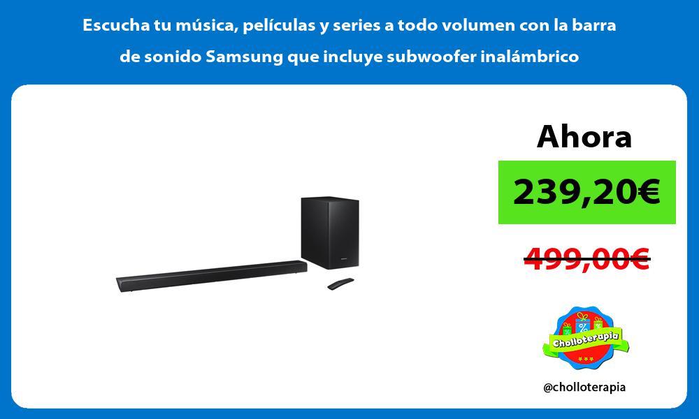 Escucha tu música películas y series a todo volumen con la barra de sonido Samsung que incluye subwoofer inalámbrico