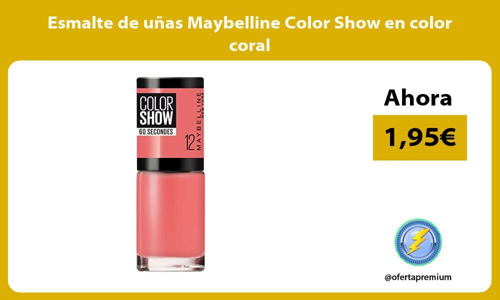 Esmalte de uñas Maybelline Color Show en color coral