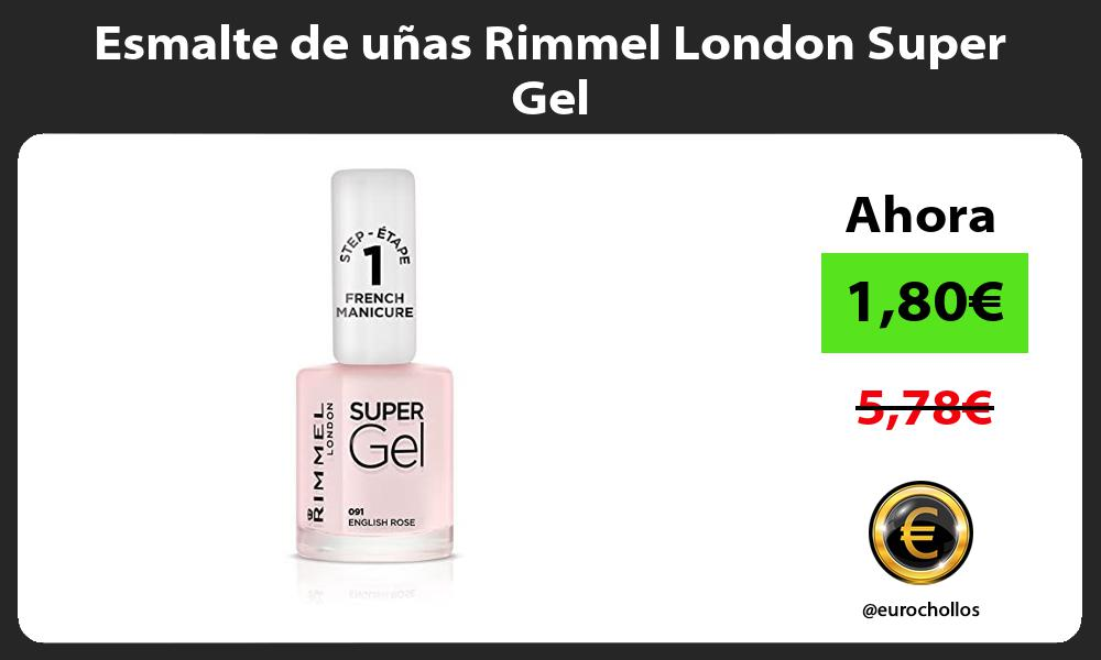 Esmalte de uñas Rimmel London Super Gel
