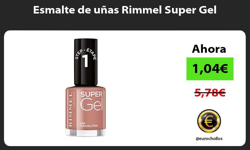Esmalte de uñas Rimmel Super Gel