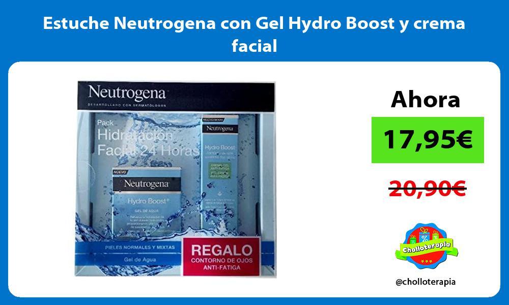 Estuche Neutrogena con Gel Hydro Boost y crema facial