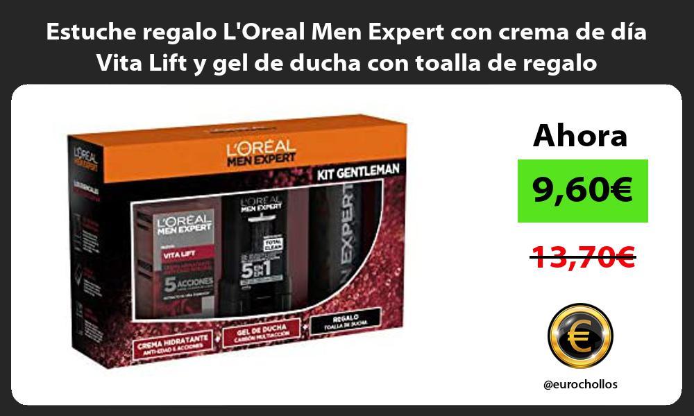 Estuche regalo LOreal Men Expert con crema de día Vita Lift y gel de ducha con toalla de regalo