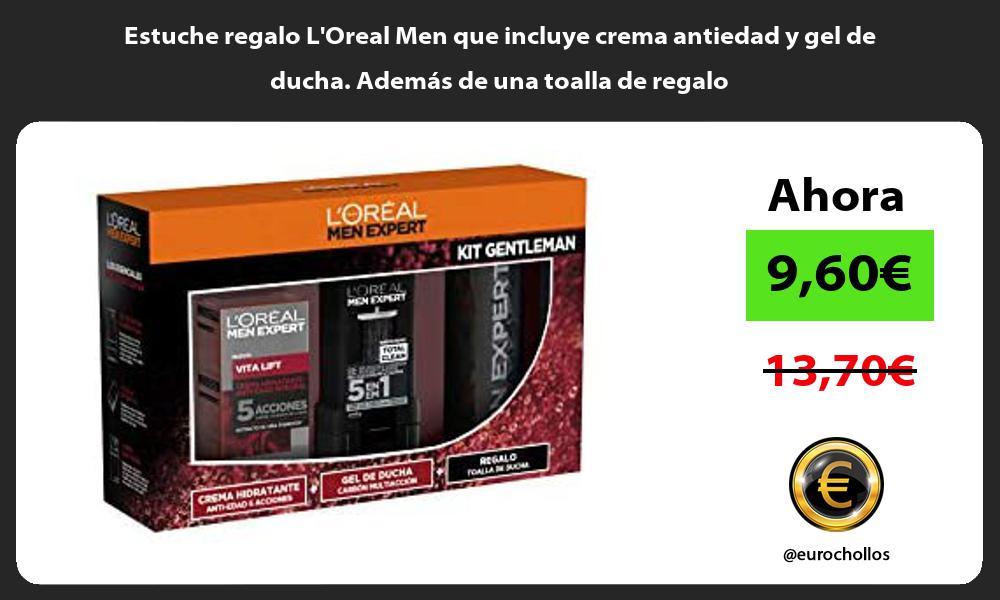 Estuche regalo LOreal Men que incluye crema antiedad y gel de ducha Además de una toalla de regalo