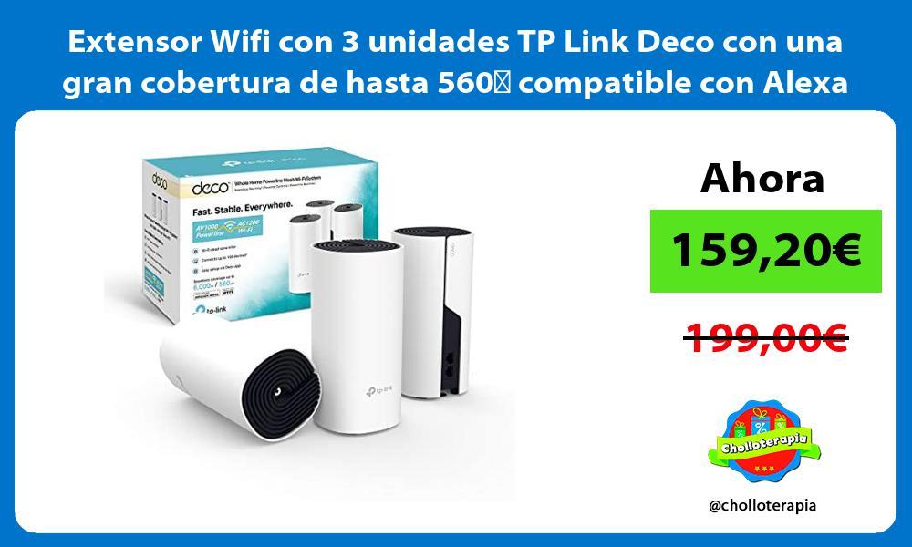 Extensor Wifi con 3 unidades TP Link Deco con una gran cobertura de hasta 560㎡ compatible con Alexa