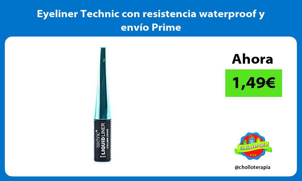 Eyeliner Technic con resistencia waterproof y envío Prime