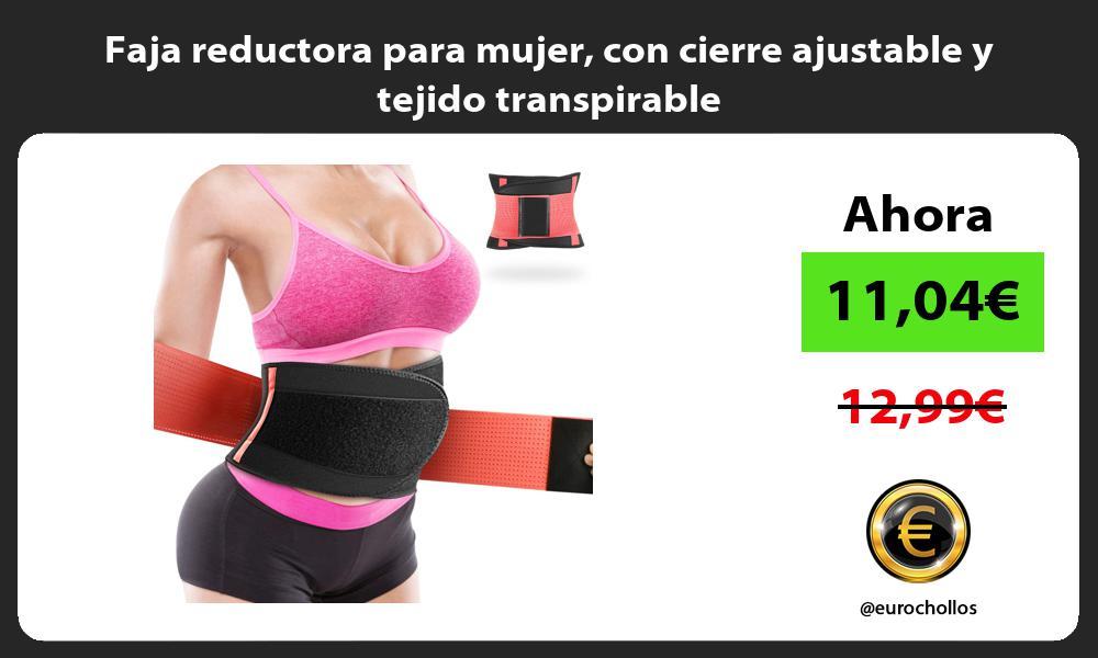 Faja reductora para mujer con cierre ajustable y tejido transpirable