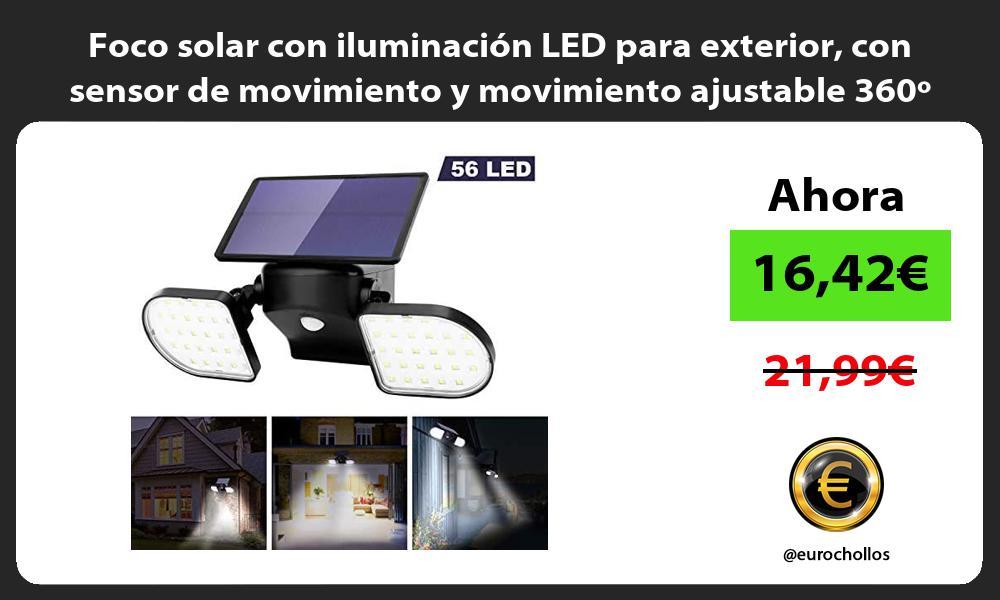 Foco solar con iluminación LED para exterior con sensor de movimiento y movimiento ajustable 360º