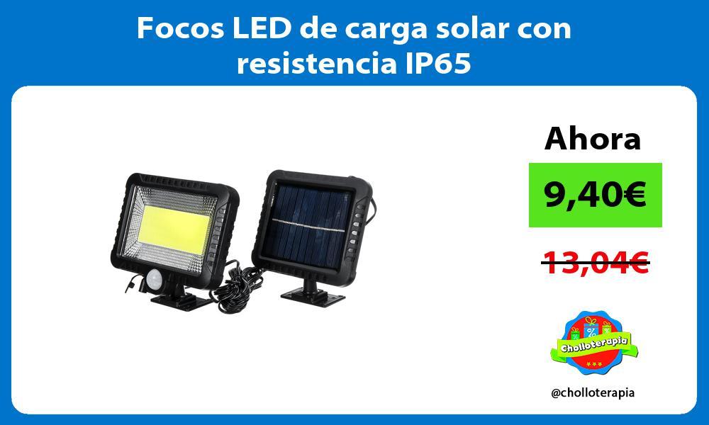 Focos LED de carga solar con resistencia IP65