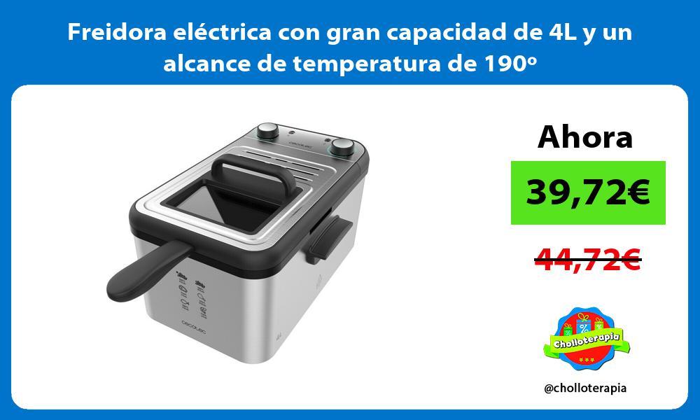 Freidora eléctrica con gran capacidad de 4L y un alcance de temperatura de 190º