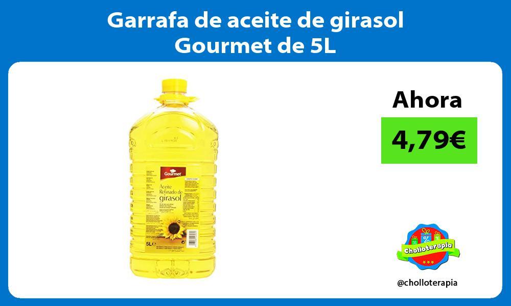 Garrafa de aceite de girasol Gourmet de 5L
