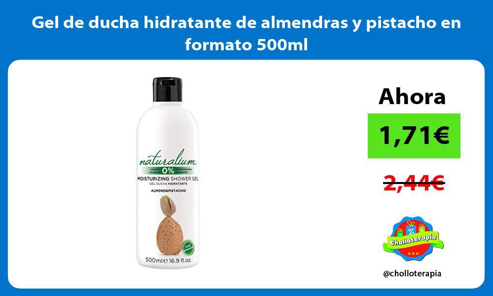 Gel de ducha hidratante de almendras y pistacho en formato 500ml