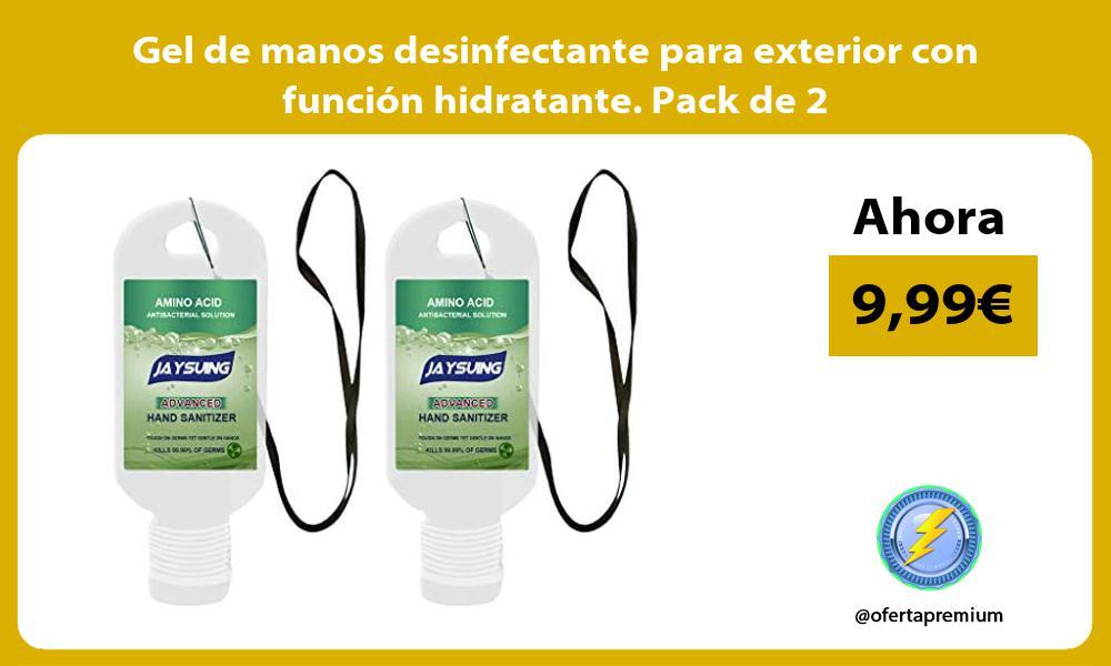 Gel de manos desinfectante para exterior con función hidratante Pack de 2