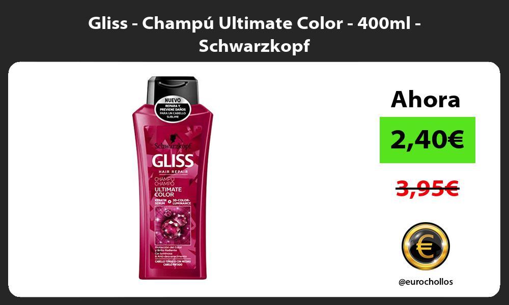 Gliss Champú Ultimate Color 400ml Schwarzkopf