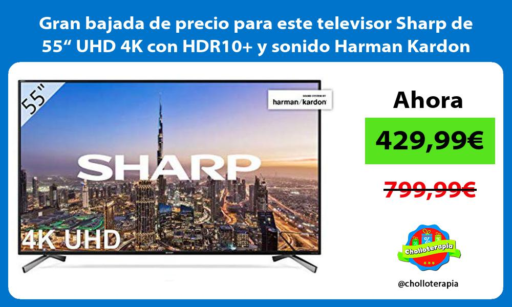 """Gran bajada de precio para este televisor Sharp de 55"""" UHD 4K con HDR10 y sonido Harman Kardon"""