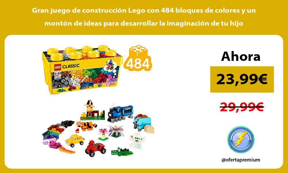 Gran juego de construcción Lego con 484 bloques de colores y un montón de ideas para desarrollar la imaginación de tu hijo