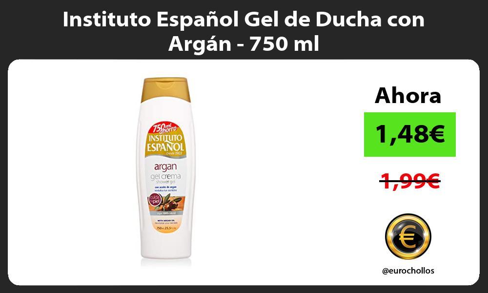 Instituto Español Gel de Ducha con Argán 750 ml