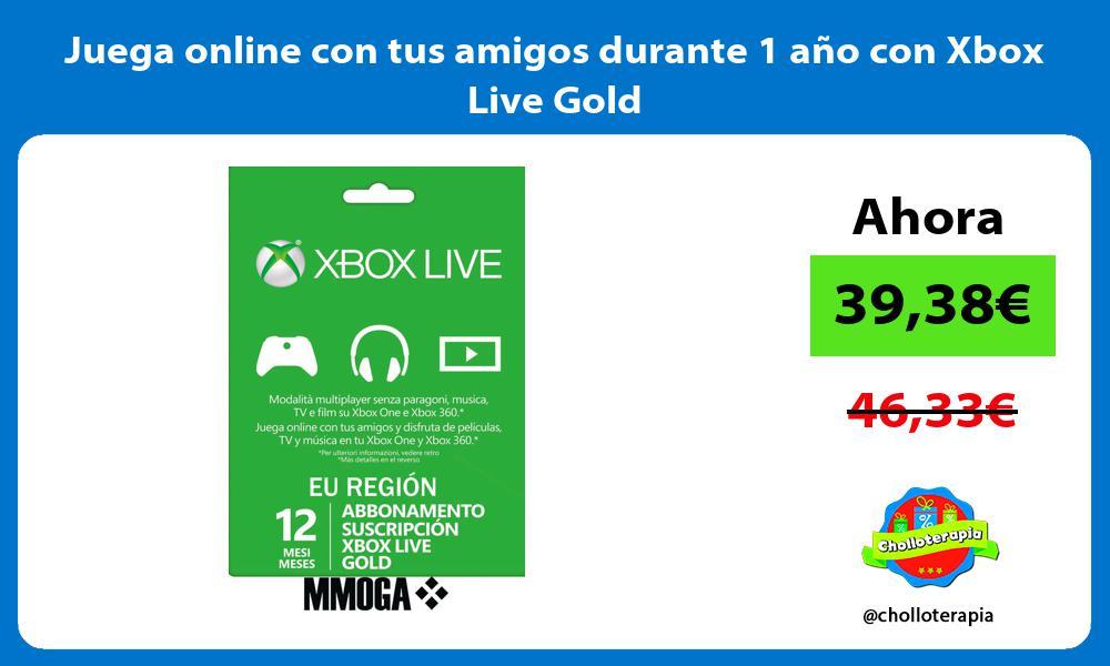 Juega online con tus amigos durante 1 año con Xbox Live Gold