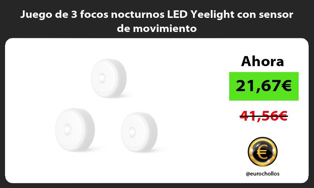 Juego de 3 focos nocturnos LED Yeelight con sensor de movimiento