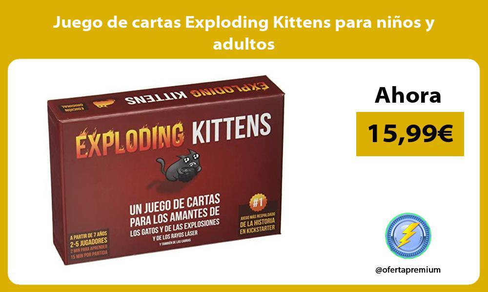 Juego de cartas Exploding Kittens para niños y adultos