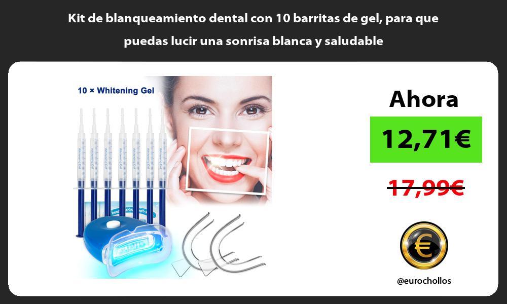 Kit de blanqueamiento dental con 10 barritas de gel para que puedas lucir una sonrisa blanca y saludable