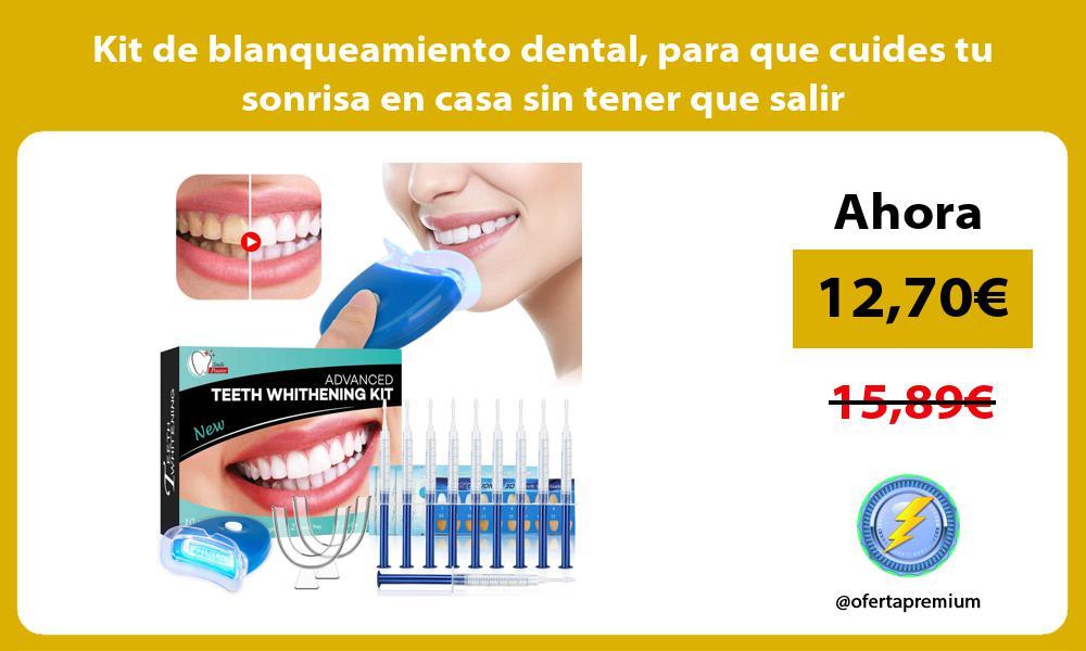 Kit de blanqueamiento dental para que cuides tu sonrisa en casa sin tener que salir