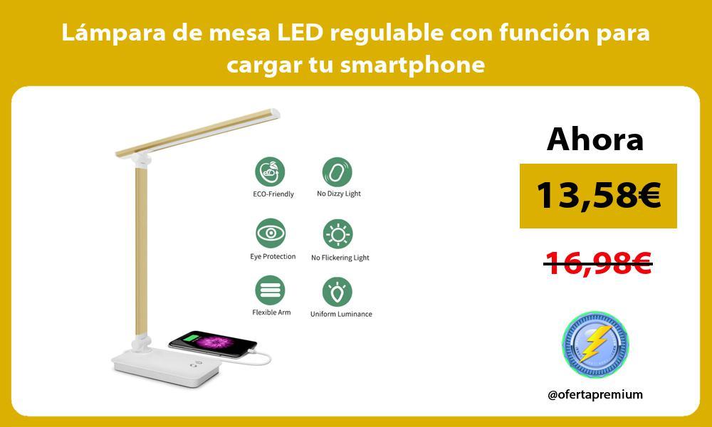 Lámpara de mesa LED regulable con función para cargar tu smartphone