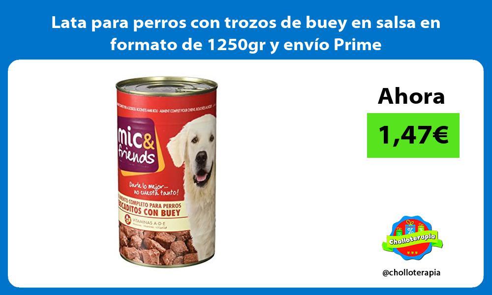 Lata para perros con trozos de buey en salsa en formato de 1250gr y envío Prime