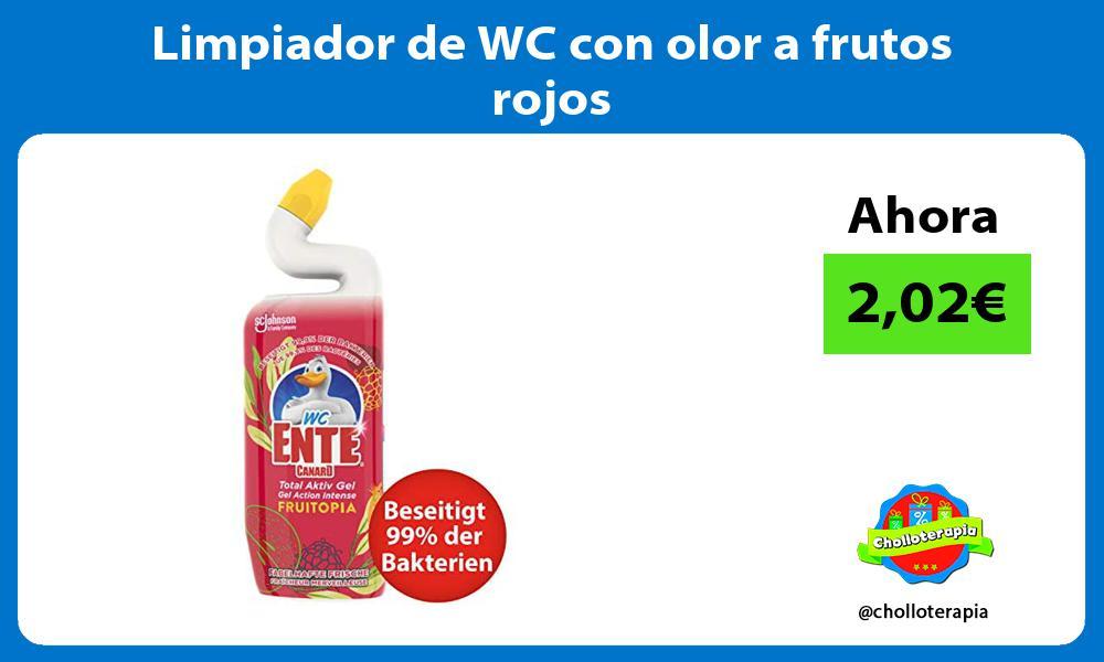Limpiador de WC con olor a frutos rojos