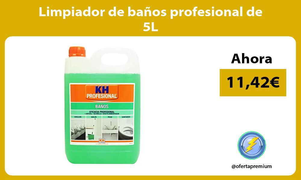 Limpiador de baños profesional de 5L