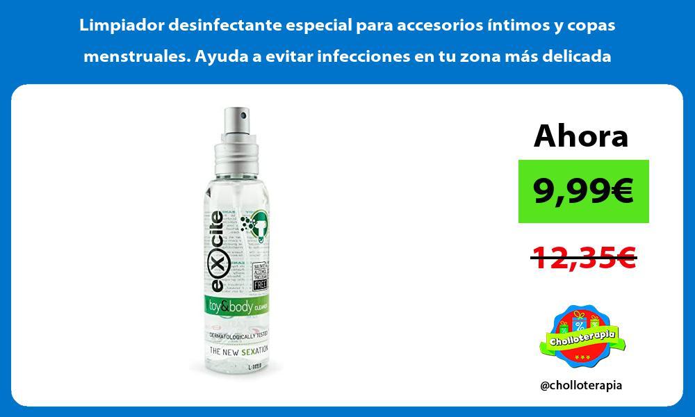 Limpiador desinfectante especial para accesorios íntimos y copas menstruales Ayuda a evitar infecciones en tu zona más delicada