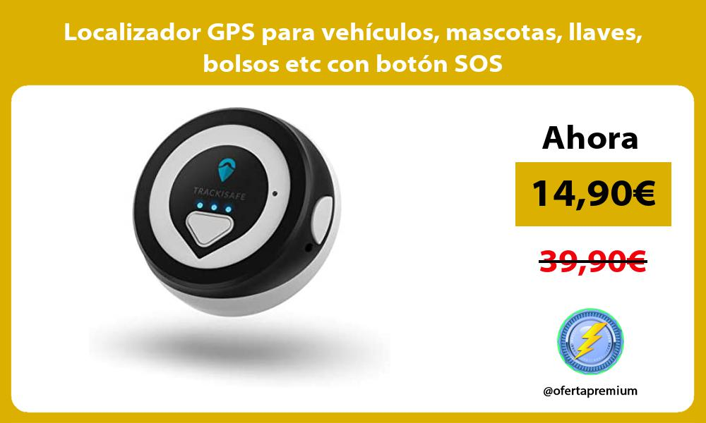 Localizador GPS para vehículos mascotas llaves bolsos etc con botón SOS