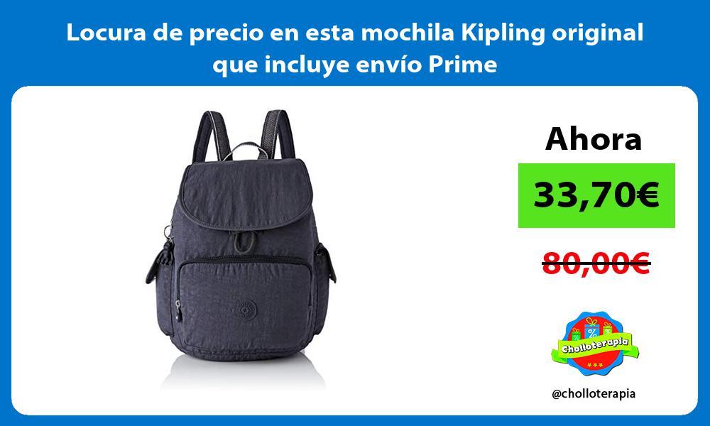 Locura de precio en esta mochila Kipling original que incluye envío Prime