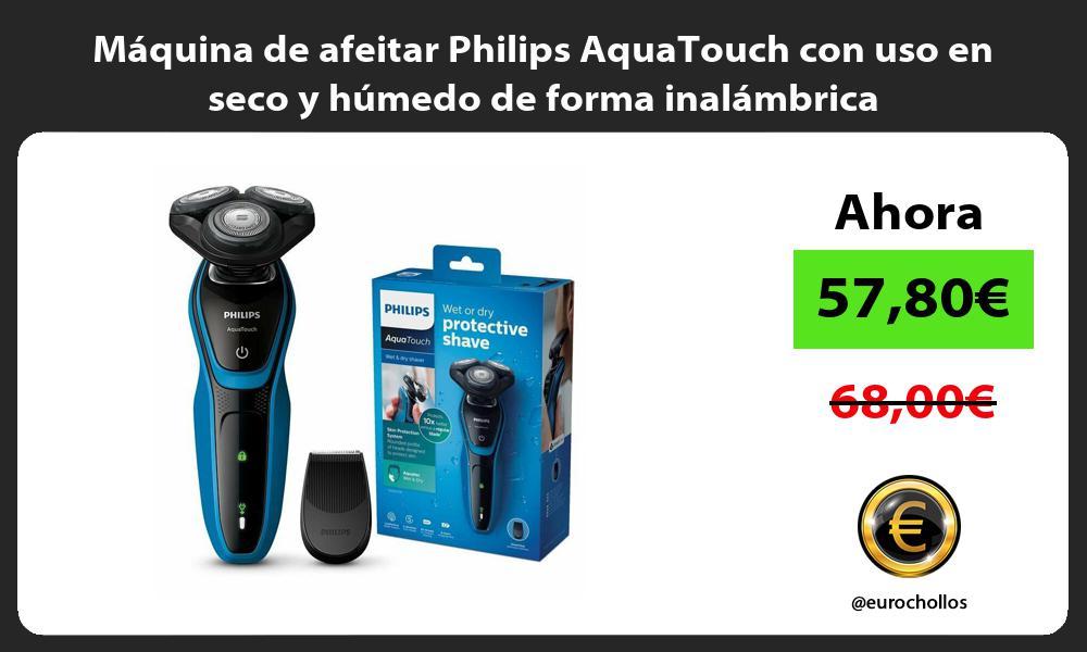 Máquina de afeitar Philips AquaTouch con uso en seco y húmedo de forma inalámbrica