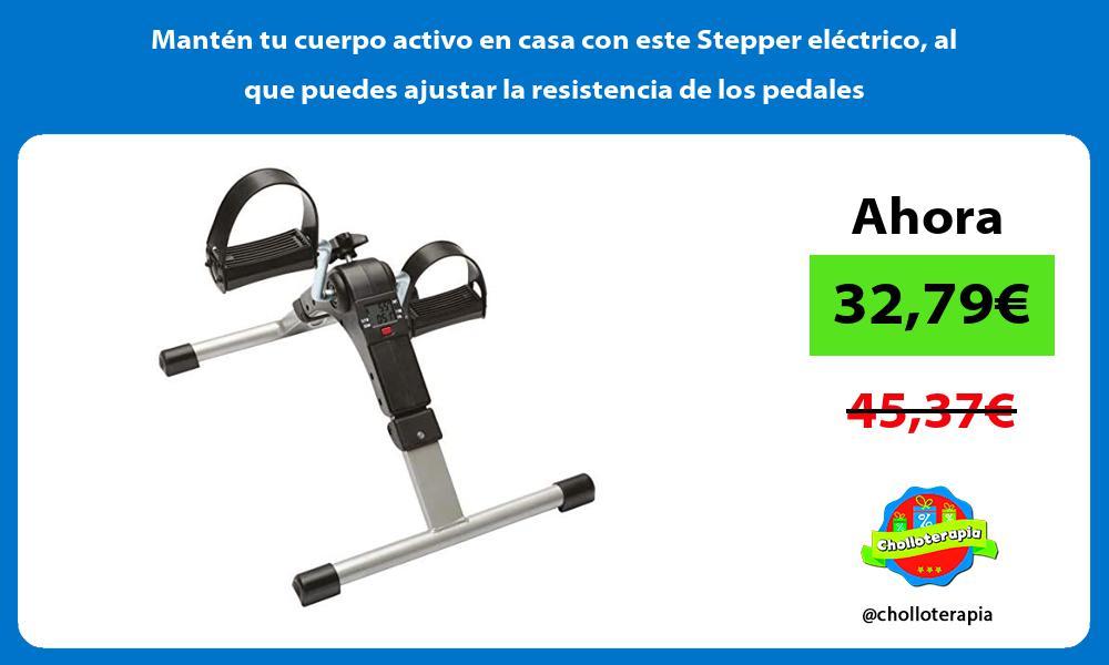 Mantén tu cuerpo activo en casa con este Stepper eléctrico al que puedes ajustar la resistencia de los pedales